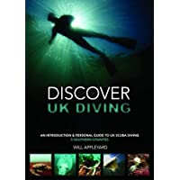 Discover UK Diving: An Introduction & Personal Guide to UK Scuba Diving
