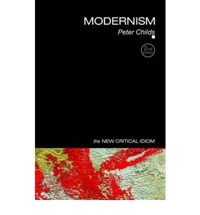 [ MODERNISM BY CHILDS, PETER](AUTHOR)PAPERBACK