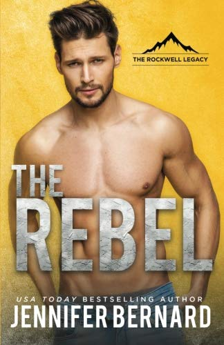 The Rebel (The Rockwell Legacy) (Volume 1)
