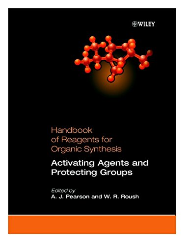 Activating Agents and Protecting Groups, Handbook of Reagents for Organic Synthesis