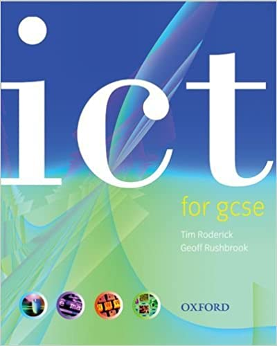 ICT for GCSE by Tim Roderick (2002-04-04)