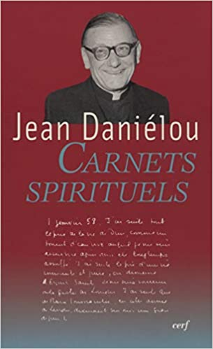 Amazon Fr Carnets Spirituels Jean Danielou Marie Joseph