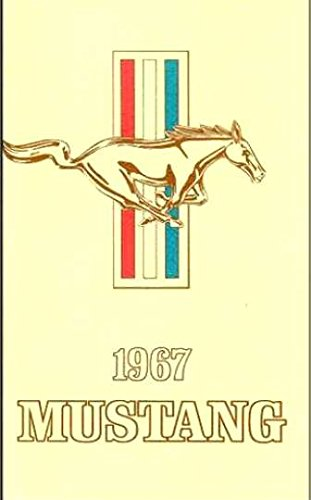 1967 Ford Mustang Owners Manual User Guide Reference Operator Book Fuses ()