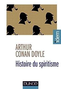 Histoire du spiritisme par Arthur Conan Doyle