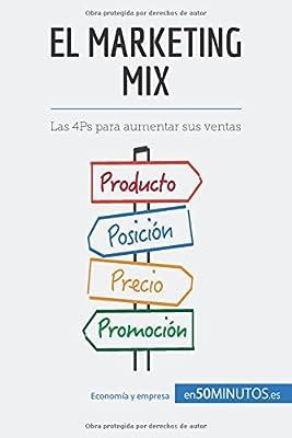 El marketing mix: Las 4Ps para aumentar sus ventas