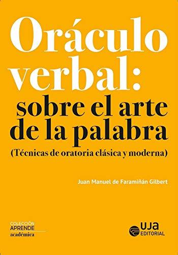 ORÁCULO VERBAL: SOBRE EL ARTE DE LA PALABRA (Aprende)
