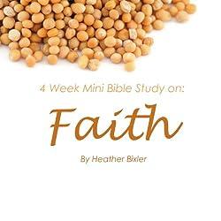 Faith: Four Week Mini Bible Study
