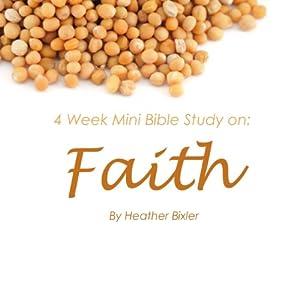 Faith: Four Week Mini Bible Study Audiobook