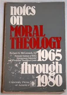 Book Notes on Moral Theology