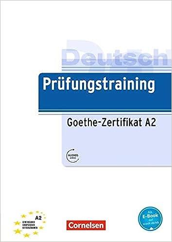 Prüfungstraining Goethe-Zertifikat A2