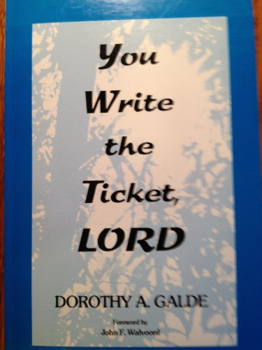 You Write the Ticket, Lord