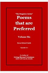 Poems that are Preferred (The Purgatory Series Book 6) Kindle Edition