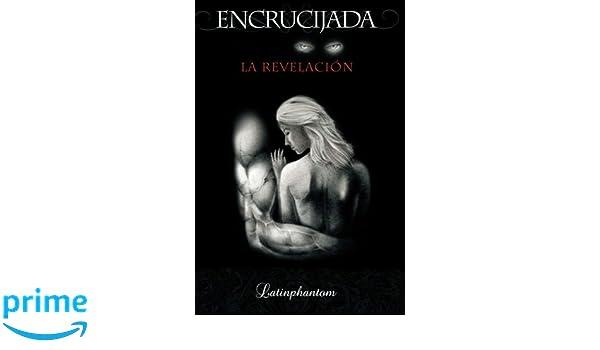 Encrucijada: La revelación (Volume 1) (Spanish Edition ...