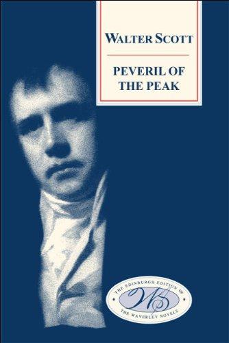 Peveril of the Peak (Edinburgh Edition of the Waverley Novels EUP) by Brand: Edinburgh University Press