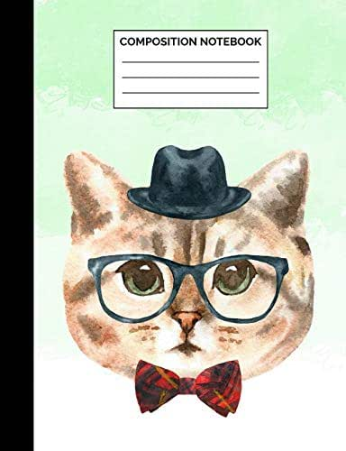 Composition Notebook: Cat Wearing a Hat, Bowtie & Glasses Wide Ruled Lined Note Book - Cute Exercise Book & Journal with Lines for Kids, Teens, ... Lined Pages / 50 Sheets - Size 7.44 x 9.69
