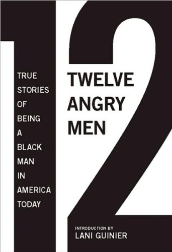 Download (12 ANGRY MEN)) by Parks, Gregory S.(Author)Hardcover[12 Angry Men: True Stories of Being a Black Man in America Today] on 11 Jan-2011 pdf