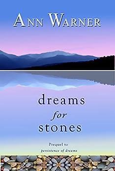 Dreams for Stones (Dreams Saga Book 1) by [Warner, Ann]