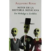 Mitos de la historia mexicana