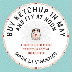 Read Online byMark Di VincenzoBuy Ketchup in May and Fly at Noon Paperback ebook
