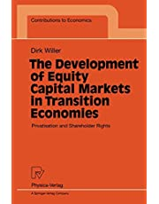 The Development of Equity Capital Markets in Transition Economies: Privatisation and Shareholder Rights