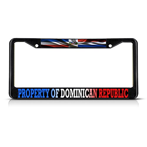 Property Of Dominican Republic Flag Metal Black License Plate Frame Tag Holder