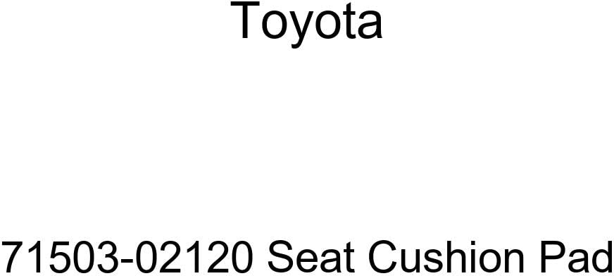 TOYOTA Genuine 71503-02120 Seat Cushion Pad