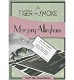 [ The Tiger in the Smoke (Albert Campion Mysteries (Paperback) #14) [ THE TIGER IN THE SMOKE (ALBERT CAMPION MYSTERIES (PAPERBACK) #14) ] By Allingham, Margery ( Author )Apr-16-2010 Paperback by Allingham, Margery ( Author ) Apr-2010 Paperback ]
