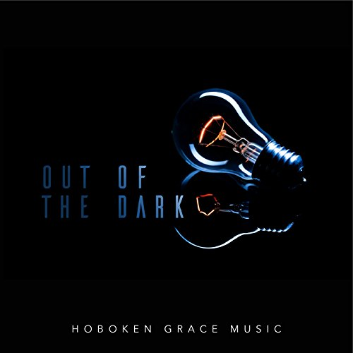 Hoboken Grace Music - Out of the Dark 2018