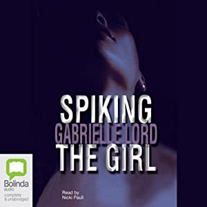 Spiking the Girl Audiobook