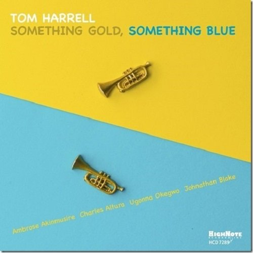 Tom Harrell - Something Gold, Something Blue cover