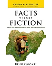 Facts Versus Fiction: The True Story of the Jonathan Years, Chibok, 2015 and the Conspiracies