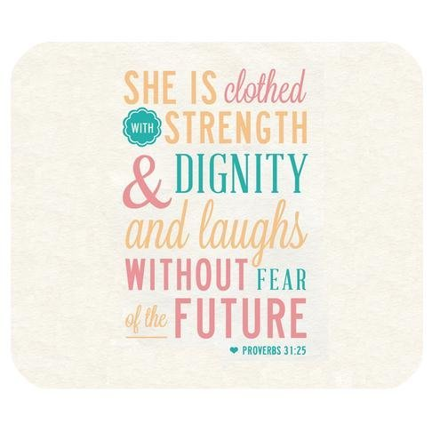 Generic Mouse Pad Christian Bible Verse Quotes She is clothed with strength & dignity and laughs without fear of the future. Proverbs 31:25 Design Cloth Cover Rectangle Gaming Mouse Pad Mat 9.84×7.87 Inches