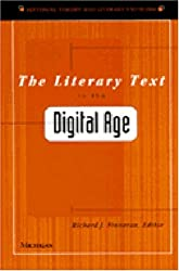 The Literary Text in the Digital Age (Editorial Theory and Literary Criticism)