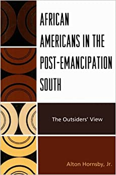 Book African Americans in the Post-Emancipation South: The Outsiders' View