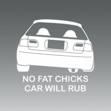 No Fat Chicks Will Rub Sticker