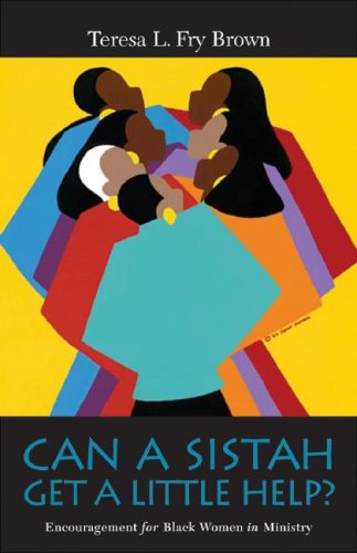 Books : Can A Sistah Get A Little Help?: Encouragement for Black Women in Ministry