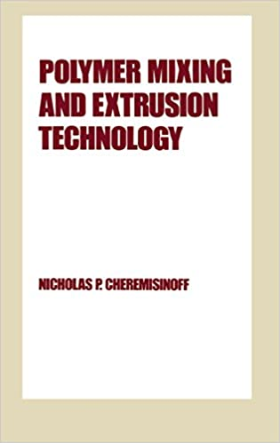 Polymer Mixing and Extrusion Technology (Plastics