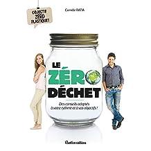Le zéro déchet - Des conseils adaptés à votre rythme et à vos objectifs ! (Vie pratique) (French Edition)