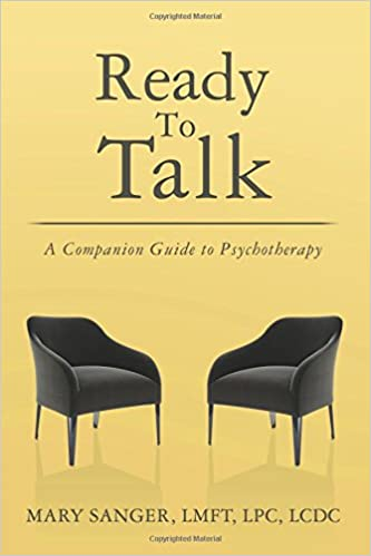 Ready To Talk: A Companion Guide to Psychotherapy