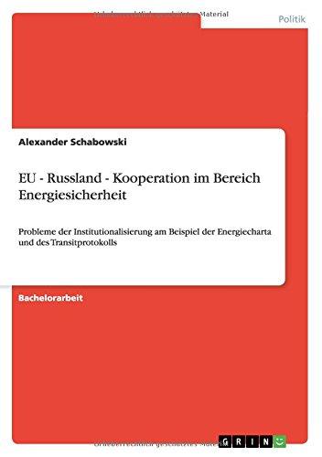 EU - Russland - Kooperation im Bereich Energiesicherheit (German Edition) pdf epub