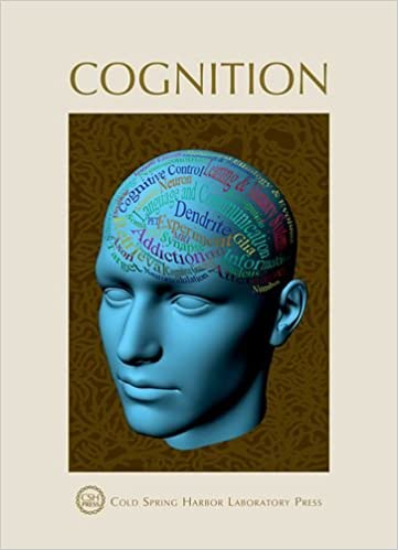 Download online Cognition: Cold Spring Harbor Symposia on Quantitative Biology LXXIX (Symposia Cloth CSHL) PDF, azw (Kindle)