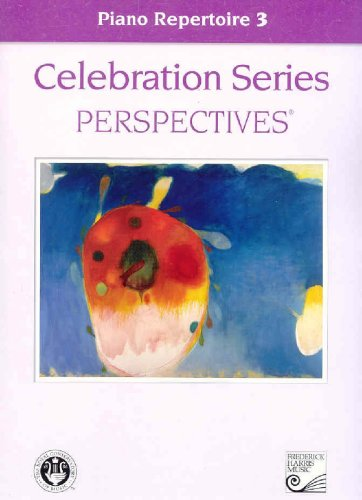Piano Repertoire 3 (Celebration Series Perspectives®)