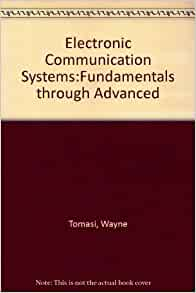 Electronic Communications System Fundamentals Through Advanced