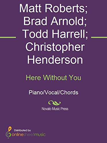 Here Without You Kindle Edition By 3 Doors Down Brad Arnold