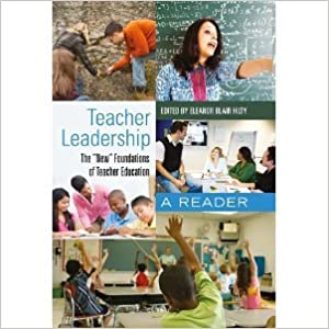 Book Teacher Leadership (Counterpoints: Studies in the Postmodern Theory of Education) [Paperback] [2011] First printing Ed. Eleanor Blair Hilty