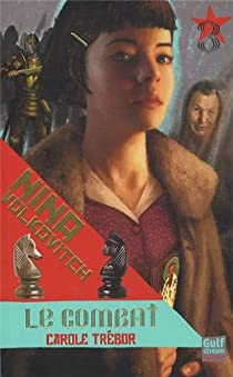 Nina Volkovitch, tome 3 : Le combat par Trebor