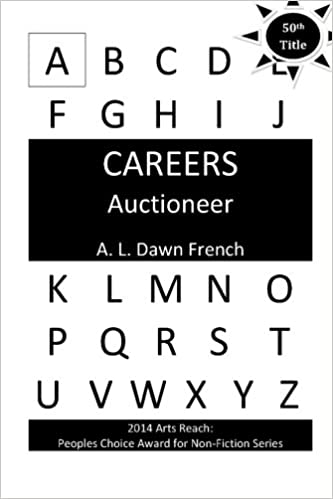 Ilmainen google ebook downloader Careers: Auctioneer by A. L. Dawn French 1492783625 Suomeksi PDF ePub iBook