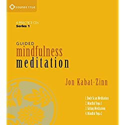 Guided Mindfulness Meditation Series 1: A Complete Guided Mindfulness Meditation Program from Jon Kabat-Zinn