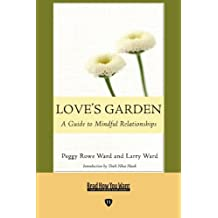 Love's Garden: Buddhist Lessons on Love and Marriage: Easyread Edition