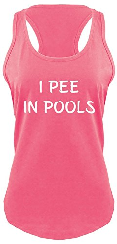 Ladies Racerback Tank I Pee in Pools Funny Shirt Rude Inappropriate Humor Tee Hot Pink with White Print M - Top Pool Apparel